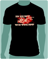 In Rust We Trust - Truckster Shirt