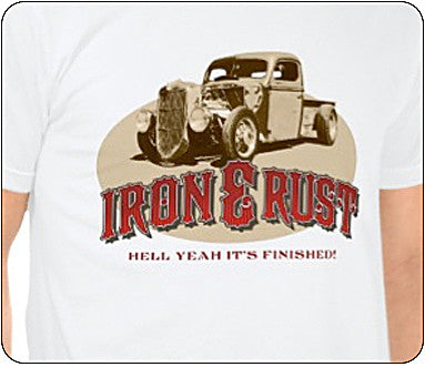 Iron & Rust T-Shirt - Hell Yeah!