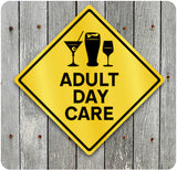 Adult Dy Care Caution Sign