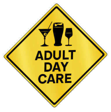 Adult Dy Care Caution - Design