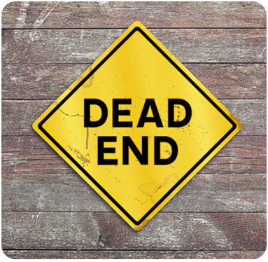 Dead End Caution Sign