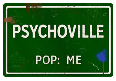 Psychoville Road Sign - Design