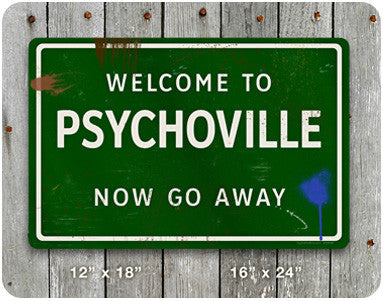 Psychoville Road Sign - Go Away