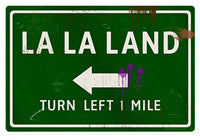 La La Land Road Sign - Design