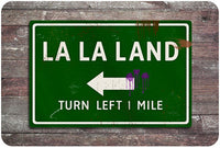 La La Land Road Sign