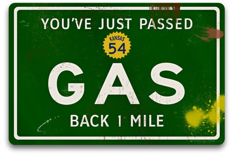 Just Passed Gas Road Sign - Design