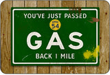 Just Passed Gas Road Sign