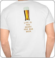 Life Is Too Short Shirt