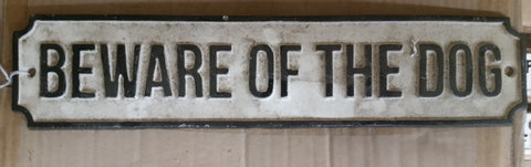"Cast Iron Sign - Long ""Beware Of The Dog"""