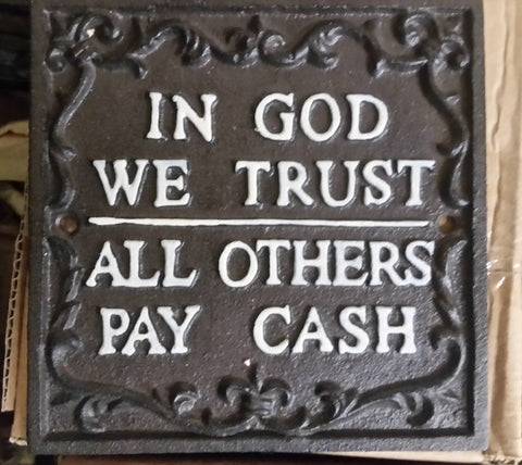 "Sign Cast Iron - ""In God We Trust"" Plaque"