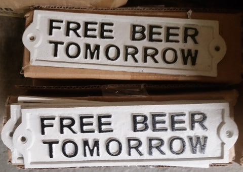 "Cast Iron Sign - White Vintage ""Free Beer Tomorrow"""