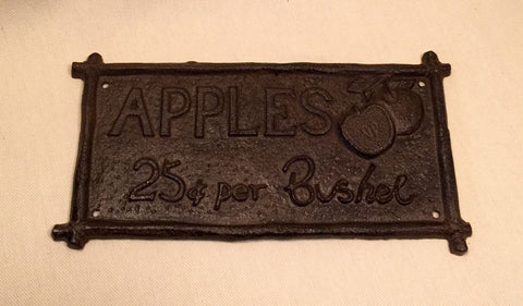 Cast Iron Sign - Apples 25 cents a Bushel