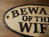 Sign Beware of The Wife Sign
