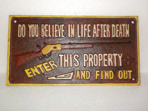 "Cast Iron Sign - Winchester ""Do You Believe In Life After Death"""