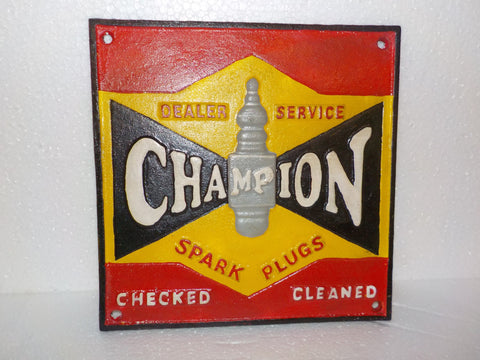 "Cast Iron Sign - ""Champion Spark Plugs Checked Cleaned"""