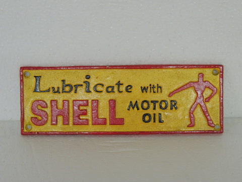 "Cast Iron Sign - SHELL ""Lubricate with Shell"""