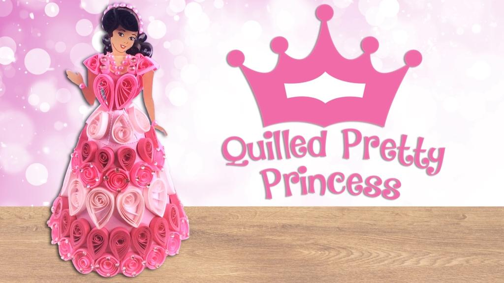 Quilled Princess