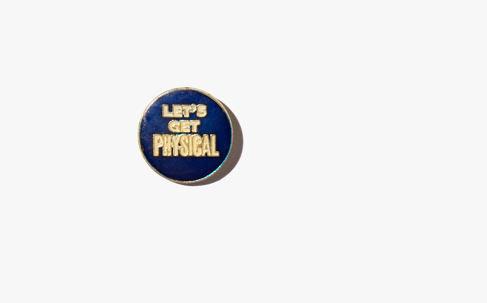Let's Get Physical Vintage Pin