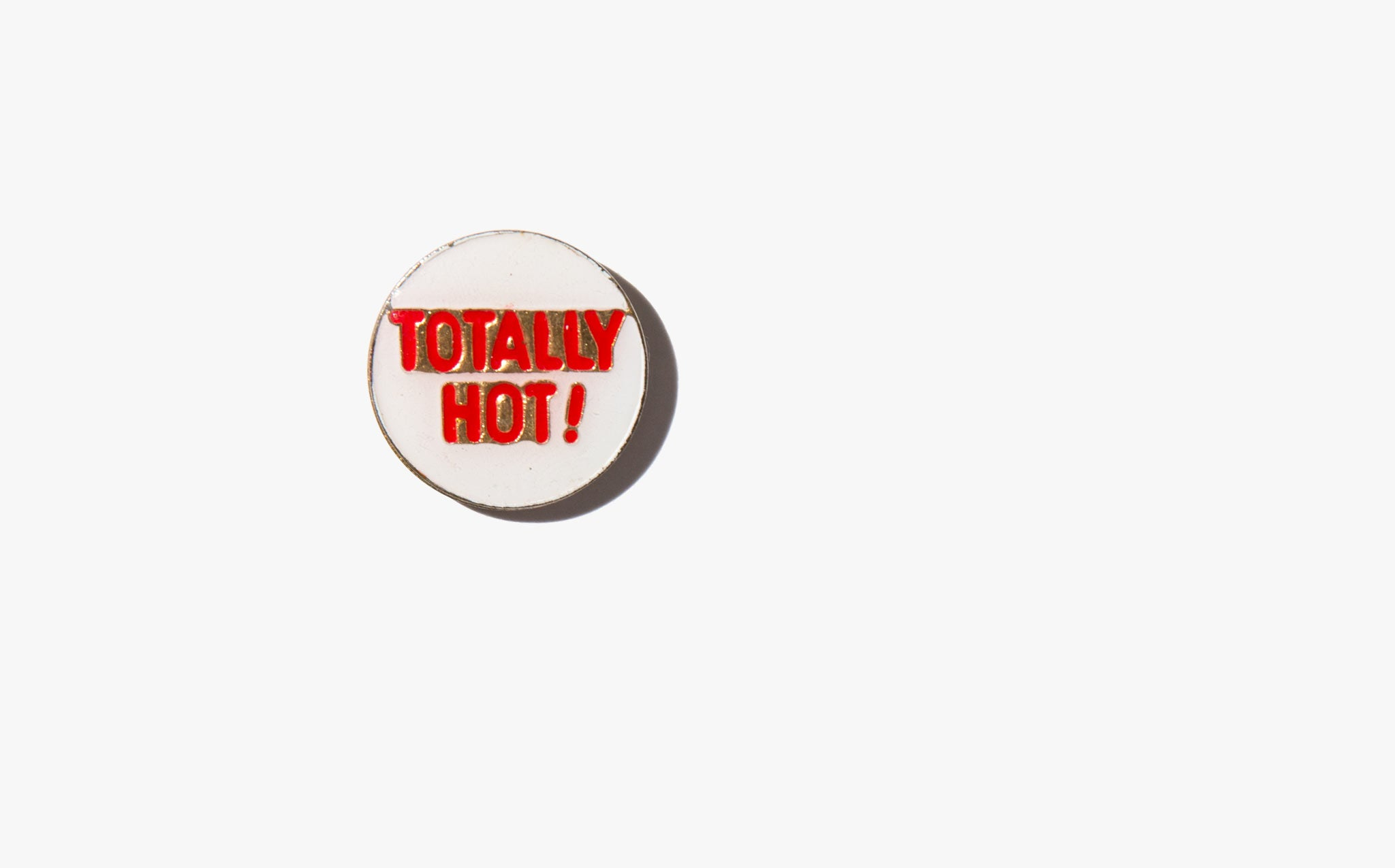 Totally Hot Vintage Pin