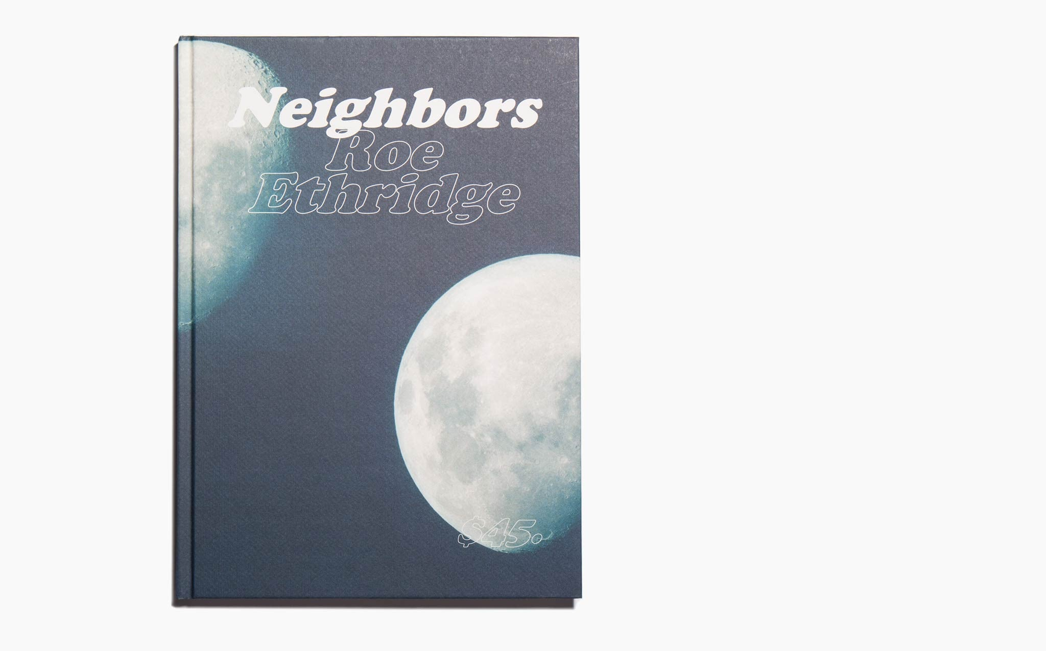 Neighbors – Roe Ethridge