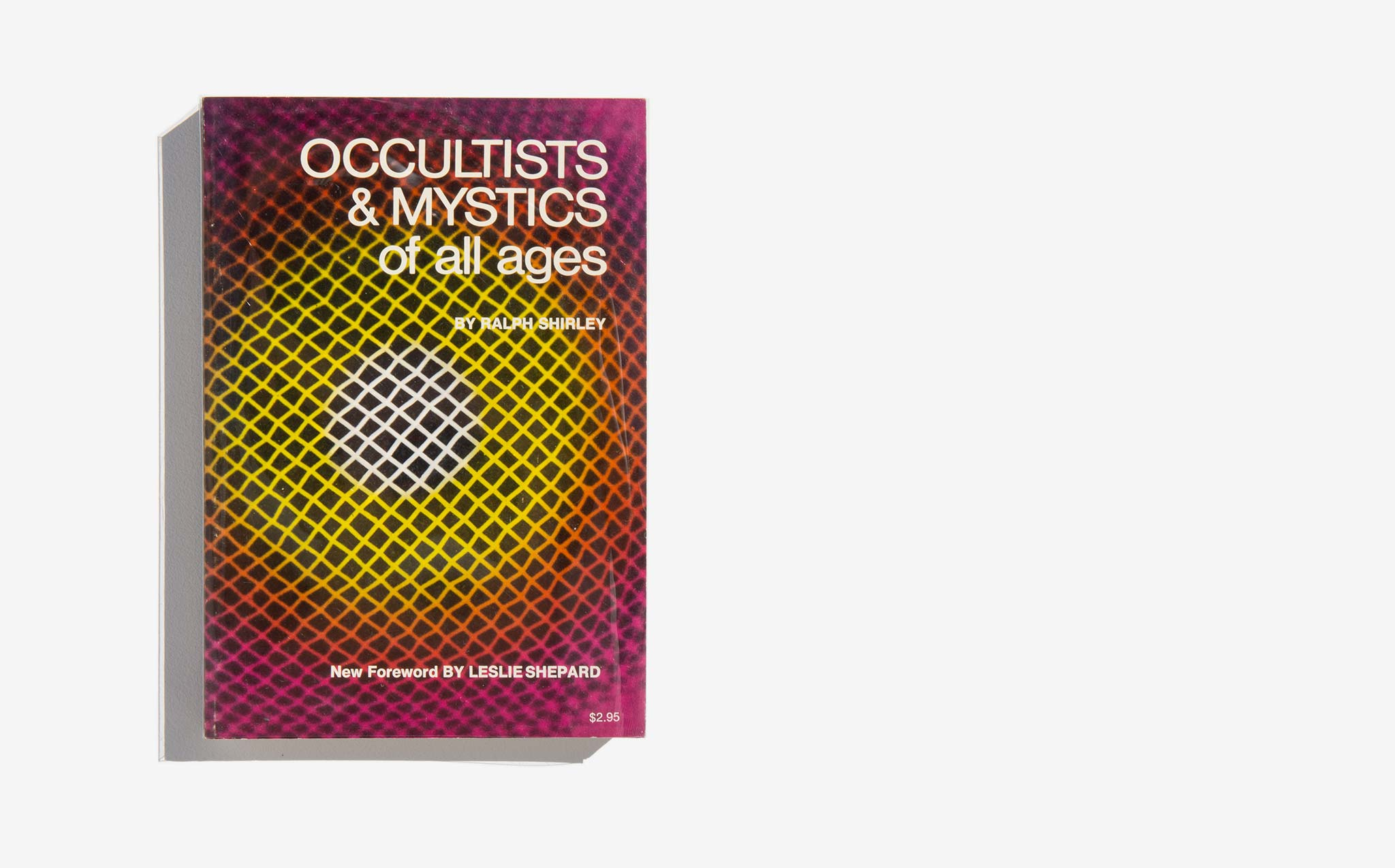 Occultists & Mystics of all Ages - Ralph Shirley