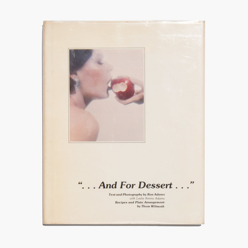 ...And For Dessert... – Ron Adams