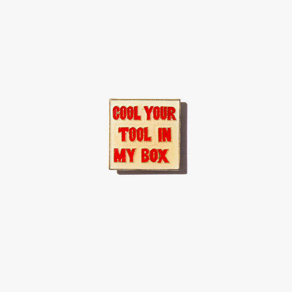 Cool Your Tool Vintage Pin