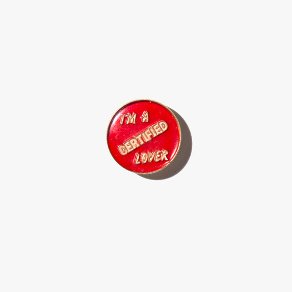 I'm A Certified Lover Vintage Pin