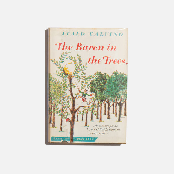 The Baron In The Trees - Italvo Calvino