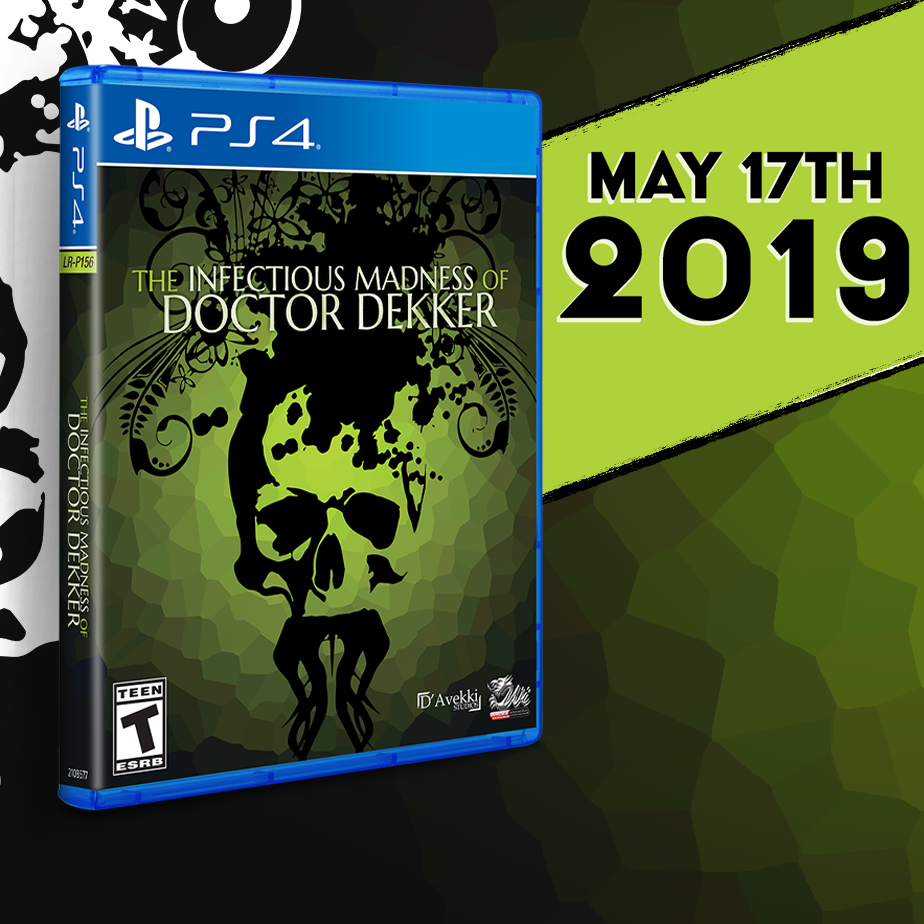 The Infectious Madness of Doctor Dekker gets physical on PS4 this Friday!