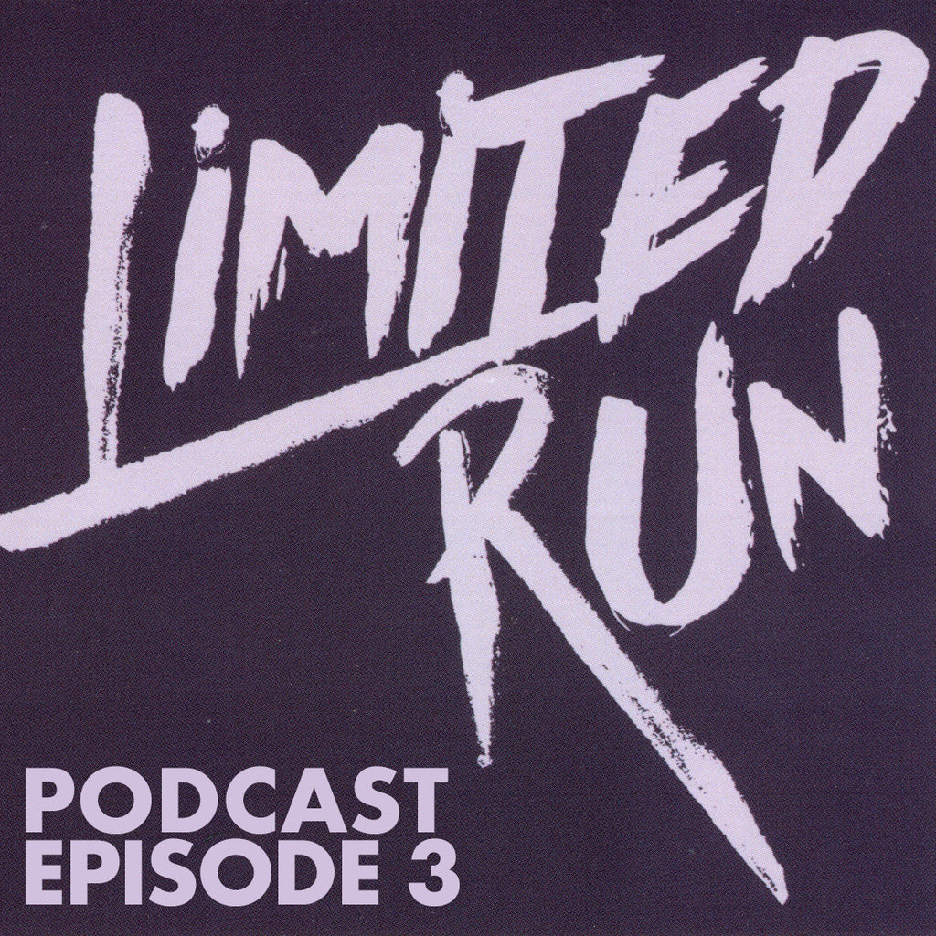 We Keep the Home Fires Burning on Episode 3 of the Limited Run Podcast