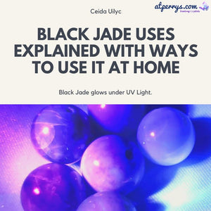 Black Jade Uses Explained with Ways to Use it at Home