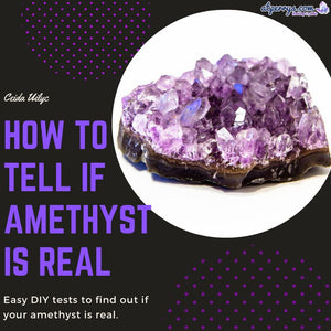 How to Tell if Amethyst Is Real?