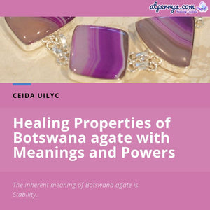 Healing Properties of Botswana agate with Meanings and Powers