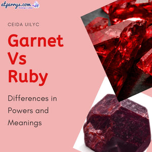 Garnet Vs Ruby: Differences in Powers and Meanings