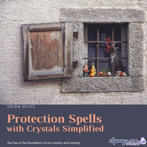 Protection Spells with Crystals Simplified