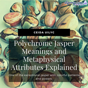 Polychrome Jasper Meanings and Metaphysical Attributes Explained