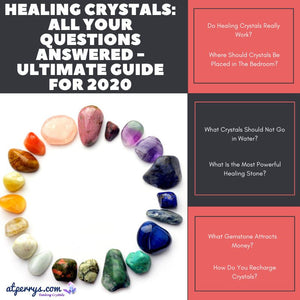 Healing Crystals: All Your Questions Answered - Ultimate Guide for 2020