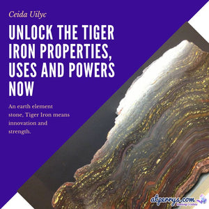Unlock The Tiger Iron Properties, Uses and Powers Now