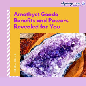 Amethyst Geode Benefits and Powers Revealed for You