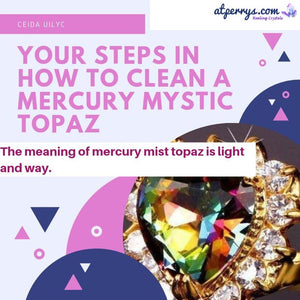 Your Steps in How to Clean a Mercury Mystic Topaz