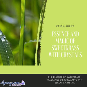 Essence and Magic of Sweetgrass with Crystals