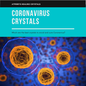 Coronavirus Crystals - Which Healing Crystals Are The Best For COVID-19?