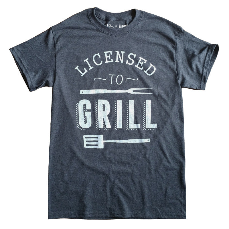 Licensed to Grill T-shirt (Dark Heather)