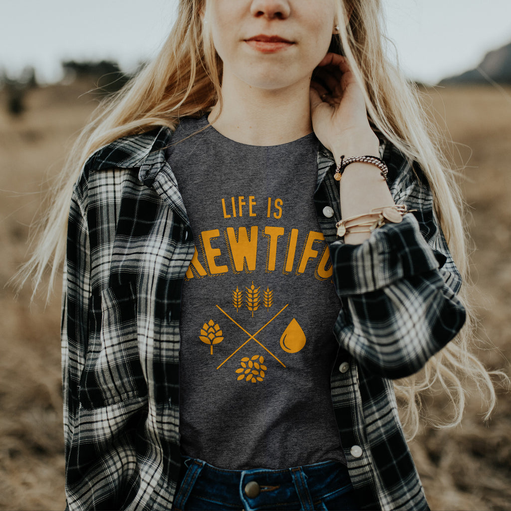 Life is Brewtiful Women's T Shirt