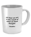 Buddha - Inspirational - Coffee Mug - Unique Gifts Store