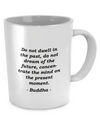 Buddha - Life - Coffee Mug - Unique Gifts Store