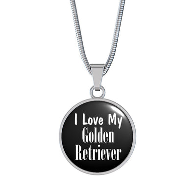 Love My Golden Retriever - Luxury Necklace