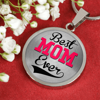 Best Mom Ever - Luxury Necklace