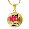 Best Mom Ever - 18k Gold Finished Luxury Necklace